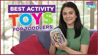 Best Activity Toys For Toddlers | Mama Likes | MomsKnowBest