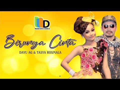 Dayu AG ft Tasya Rosmala - Birunya Cinta