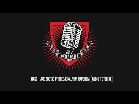 Hase - Jak zostać profesjonalnym raperem [AUDIO-TUTORIAL]