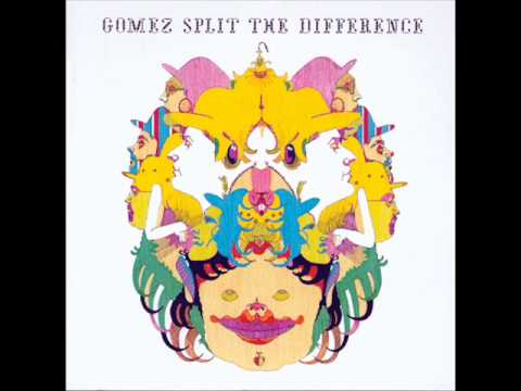 Gomez - There It Was