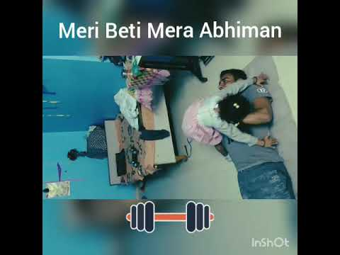 Meri Beti Mera Abhiman