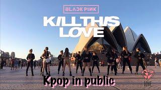 [KPOP IN PUBLIC] BlackPink 블랙핑크 - Kill This Love Dance Cover by LOAE