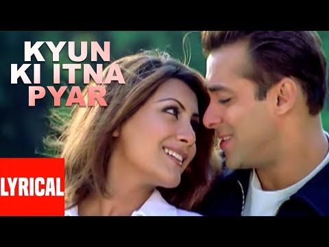 Lyrical Video: Kyon Ki Itna Pyar | Kyon Ki ...It'S Fate | Salman Khan, Rimi Sen