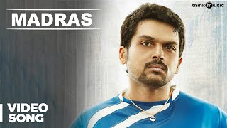 Vada Chennai - Madras Official Full Video Song | Madras | Karthi, Catherine Tresa | Santhosh Narayanan