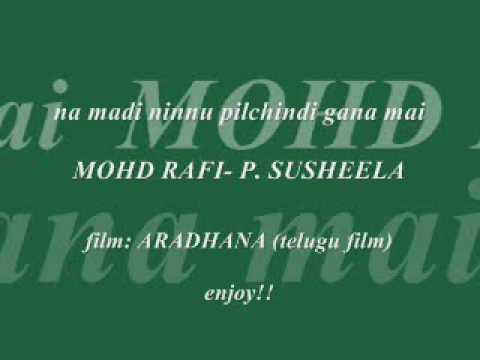 na madi ninnu pilchindi      rafi-p.susheela      ARADHANA (...