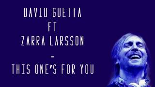 David Guetta ft  Zara Larsson   This One's For You lyrics