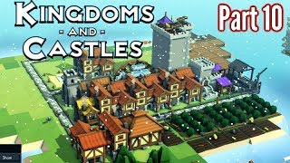 Kingdoms & Castles | Part 10 | New Island, New Problems!! | Let's Play Gameplay!