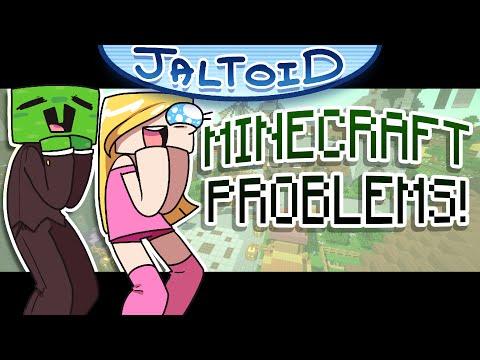 Minecraft Problems - Jaltoid Cartoons