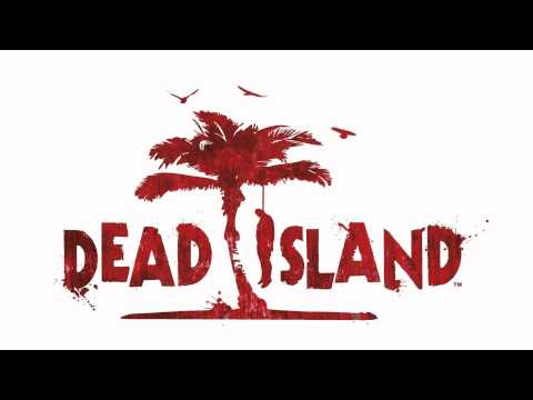 Dead Island Soundtrack - Gile Lamb - LifeGuard Tower (Safehouse)