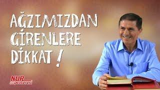 Dr. Ahmet ÇOLAK(Kısa) - Ağzımızdan girenlere dikkat!