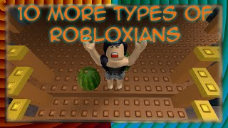 10 More Types Of ROBLOXians