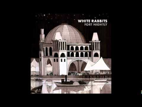 White Rabbits - Kid On My Shoulders