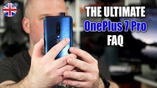 THE ULTIMATE OnePlus 7 Pro FAQ