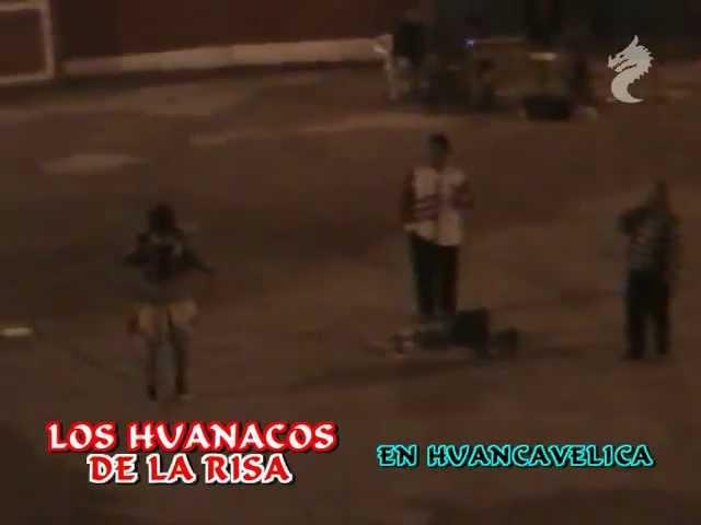 LOS HUANACOS DE LA RISA 2012 (HUANCAVELICA 4 de 4)