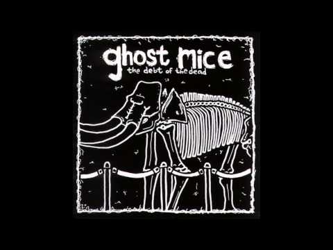 Ghost Mice - Cemeteries