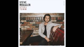 Steve Moakler Just Long Enough