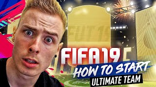 HOW TO START FIFA 19 ULTIMATE TEAM!!!