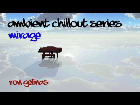 Ron Gelinas | Mirage | Chillout [FREE TO USE]