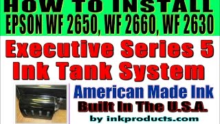 Continuous Ink Supply System-CIS-CISS For Epson Workforce WF2650, WF2630, WF2660
