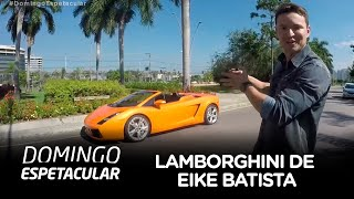 Conheça a milionária Lamborghini de Eike Batista que vai a leilão