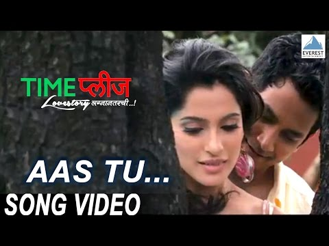Aas Tu - Official Full Song Video - Time Please Lovestory Lagnanantarchi (lyrics) video