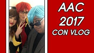 AAC (Another Anime Convention) 2017 Con Vlog