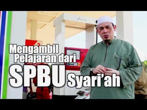 Ceramah Singkat : SPBU Syari'ah - Ustadz Ahmad Zainuddin, Lc