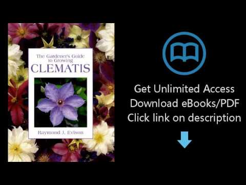 The Gardener's Guide to Growing Clematis