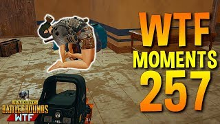 PUBG Daily Funny WTF Moments Highlights Ep 257