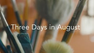 Three Days in August - Official Trailer 1