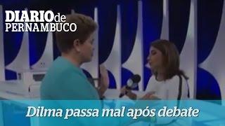 Dilma Rousseff passa mal ap�s debate no SBT