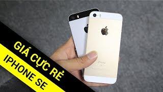 iPhone SE chưa bao giờ rẻ như vậy