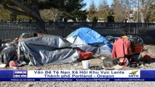 PHÓNG SỰ CỘNG ĐỒNG: Tệ nạn xã hội tai khu vực Lents ở thành phố Portland, Oregon