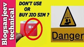 Don't Use or Buy Jio Sim  | Blogsanjeev technical |{ HINDI } (Urdu}