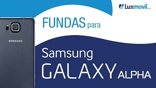 Fundas Samsung Galaxy Alpha - Luxmovil.com