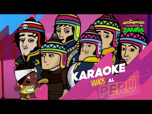 Zamba - Canciones - Vamos al Perú