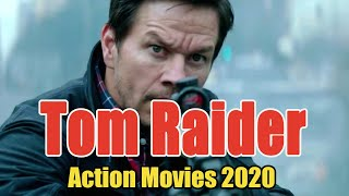 Action Movie 2020 - Tom Raider - Best Action Movies Full Length English