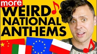 MORE Weird National Anthems!