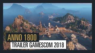ANNO 1800 - Trailer Gamescom  2018 [OFFICIEL] VOSTFR HD