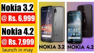 Nokia 3.2 & Nokia 4.2 @ Rs. 7000 | Price & Launch date in India| Specification in Hindi.