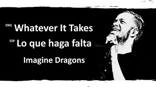 Download Lagu Whatever It Takes Imagine Dragons Lyrics Letra Español English Sub Gratis STAFABAND