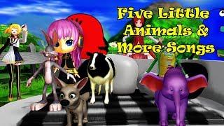 Five Little Animals & More Songs | Kids Songs | Nursery  Rhymes | Baby Songs | Children Songs