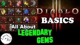 Diablo 3 Basics - All About Legendary Gems - Tips For New Players
