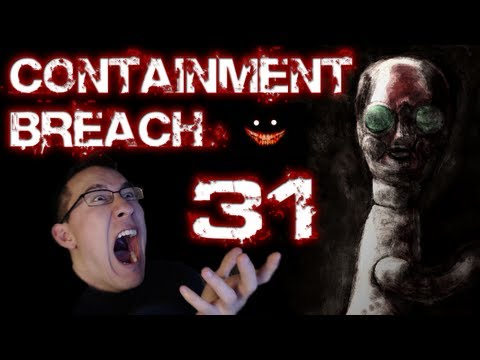 SCP Containment Breach | Part 31 | BAD TIMING BILLY!