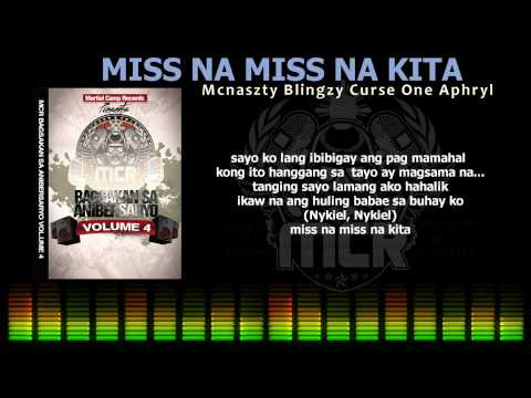 Miss Na Miss Na Kita - Mcnaszty, Blingzy One, Curse One , Aphrylbreezy video