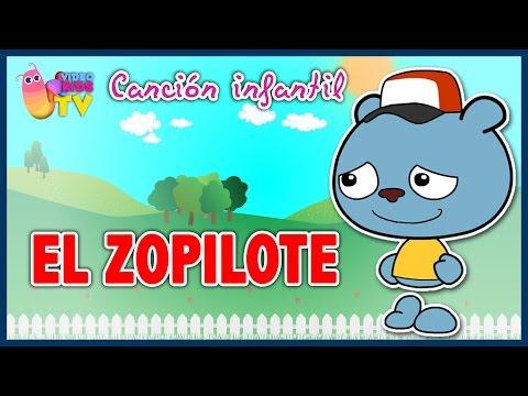 ♫♪ EL ZOPILOTE ♫♪ canción infantil completa con dibujos animados