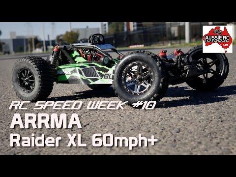 RC Speed Week #10 - ARRMA Raider XL 60mph+
