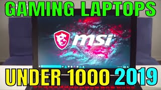 Top 5 Best Gaming Laptop 2019 under 1000 - Budget Gaming Laptops