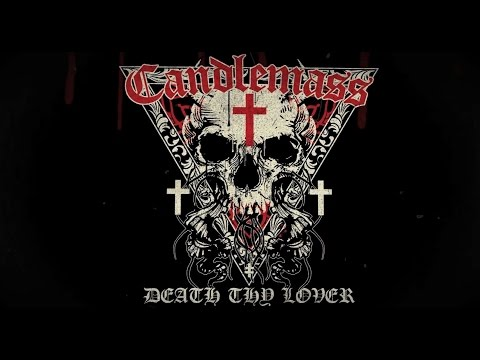 CANDLEMASS - Death Thy Lover (Official Lyric Video) | Napalm Records