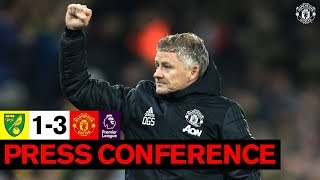 Post-Match Press Conference | Ole Gunnar Solskjaer | Norwich City 1-3 Manchester United